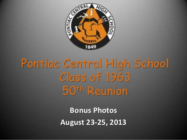 Pontiac Central High Class of 1963 Reunion bonus photos