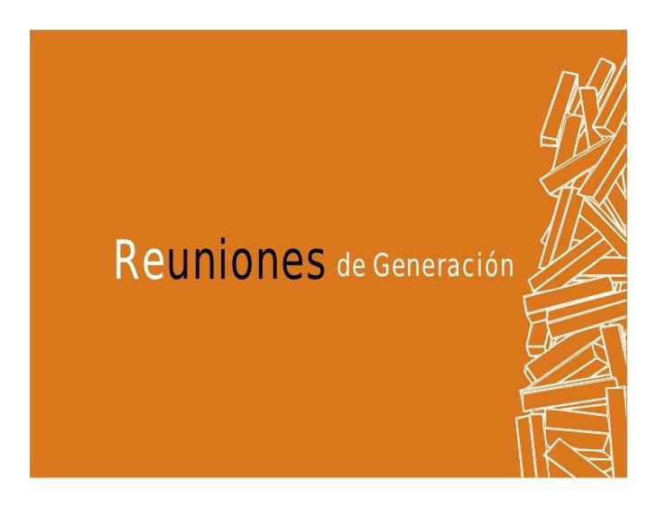 Reuniones de Generación