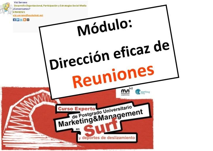 Visi Serrano Desarrollo Organizacional, Participación y Estrategias Social Media¿Conversamos?678492521visi.serrano@euskaln...