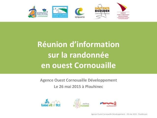 Agence Ouest Cornouaille Développement – 26 mai 2015 - Pouldreuzic Réunion d'information sur la randonnée en ouest Cornoua...