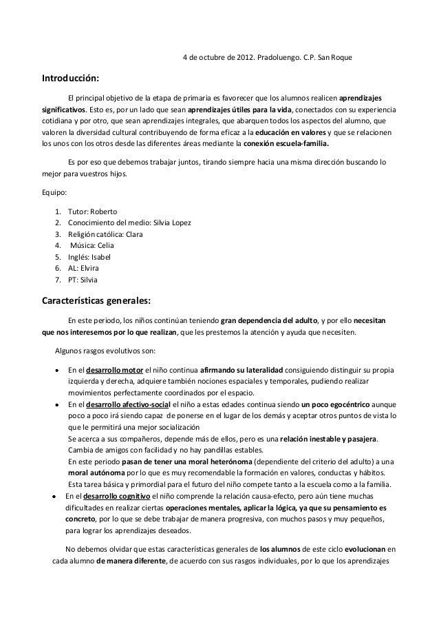 4 de octubre de 2012. Pradoluengo. C.P. San RoqueIntroducción:         El principal objetivo de la etapa de primaria es fa...