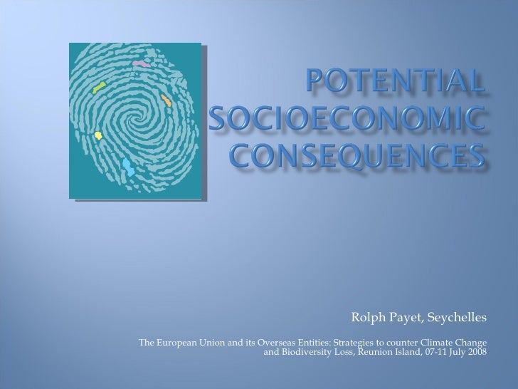 Potential Socioeconomic Consequences of Climate Change