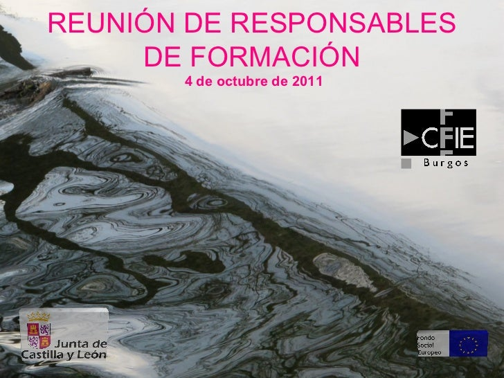 REUNIÓN DE RESPONSABLES     DE FORMACIÓN       4 de octubre de 2011