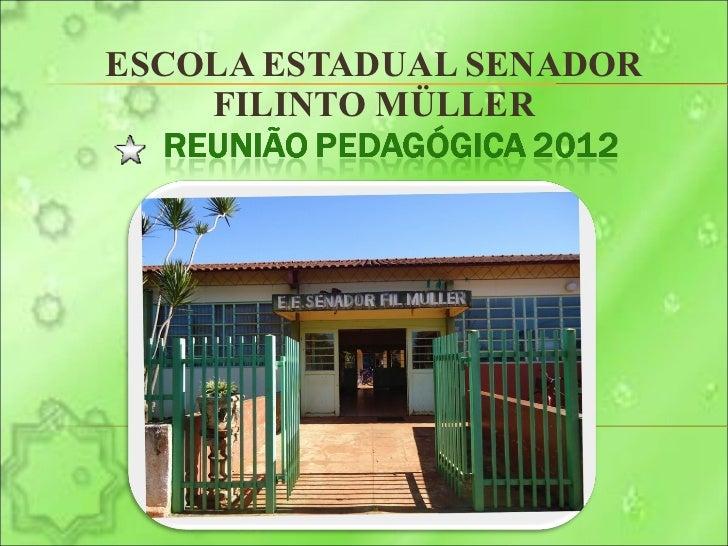 Reunião pedagógica 2012