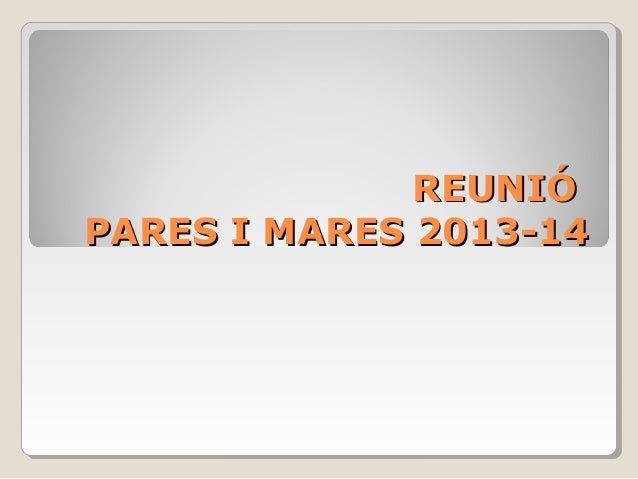 Reunió pares i mares 2013 14
