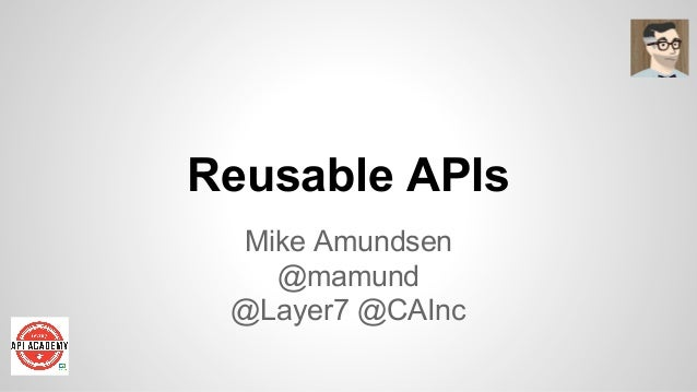 Reusable APIs