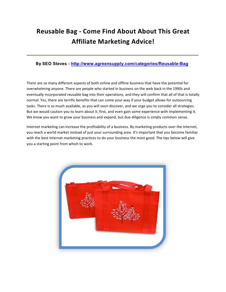 Reusable Bag - Come Find About About This Great                Affiliate Marketing Advice!________________________________...