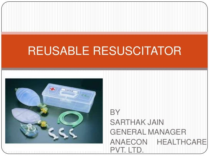 Reusable resuscitator