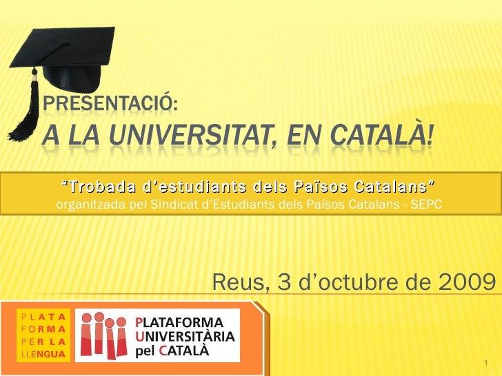 """Presentació """"A la universitat en català"""""""