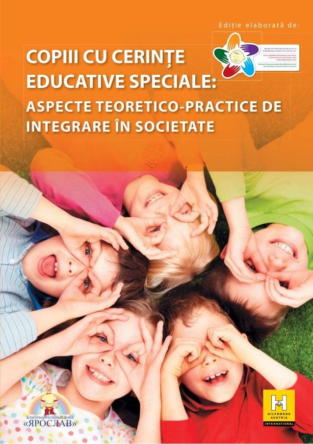 Copiii cu cerinte educative speciale. Aspecte teoretico-practice de integrare in societate