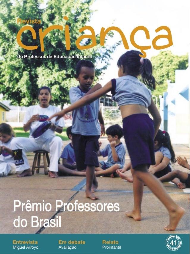 ��� ���������� ������������� ����������� ��������� �� Prêmio Professores do Brasil Entrevista Miguel Arroyo Relato Proinfa...