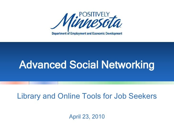 Advanced Social Networking: Library and Online Tools for Job Seekers