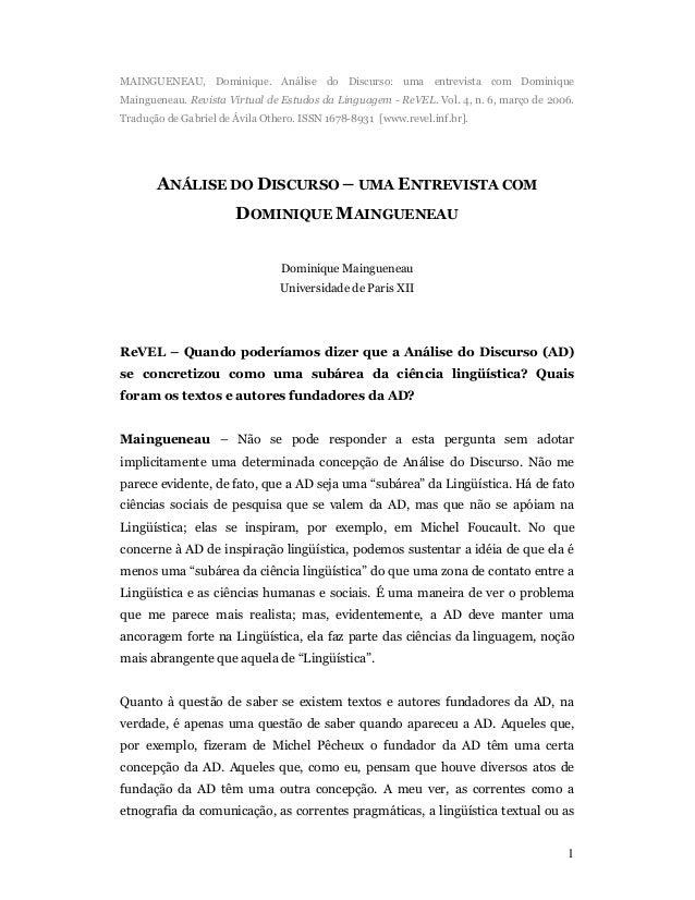 MAINGUENEAU, Dominique. Análise do Discurso: uma entrevista com Dominique  Maingueneau. Revista Virtual de Estudos da Ling...