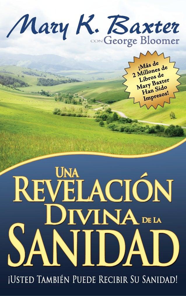 Revelación Divina sobre la Sanidad- Mary K. Baxter
