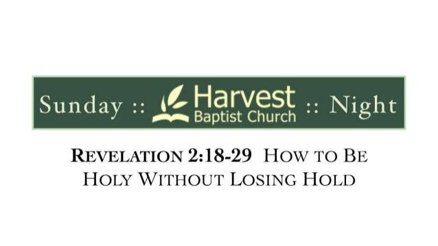 Revelation 2 18 29 slides 072113