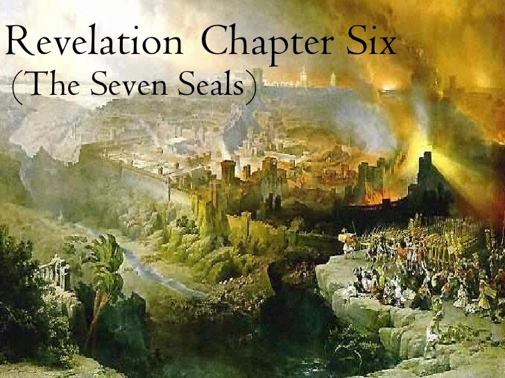RevelationChapter Six<br />(The Seven Seals)<br />