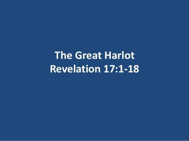 The Great Harlot Revelation 17:1-18