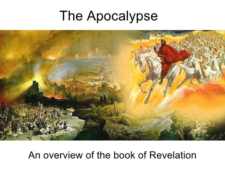 The Apocalypse - an overview of the book of Revelation