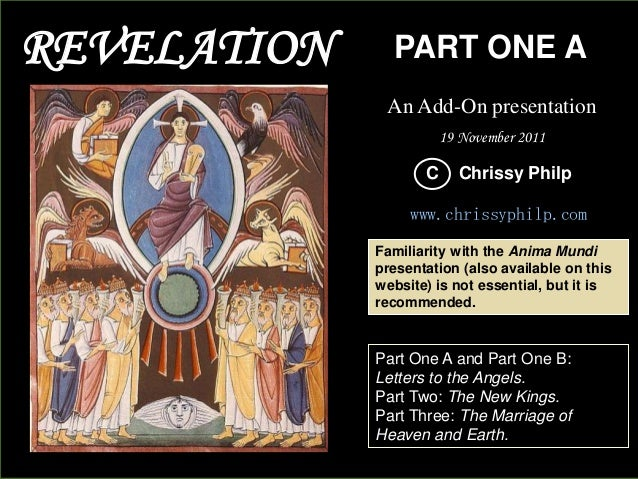 REVELATION  PART ONE A An Add-On presentation 19 November 2011  C  Chrissy Philp  www.chrissyphilp.com Familiarity with th...