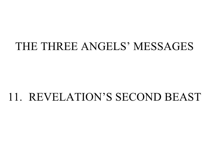 THE THREE ANGELS' MESSAGES 11. REVELATION'S SECOND BEAST