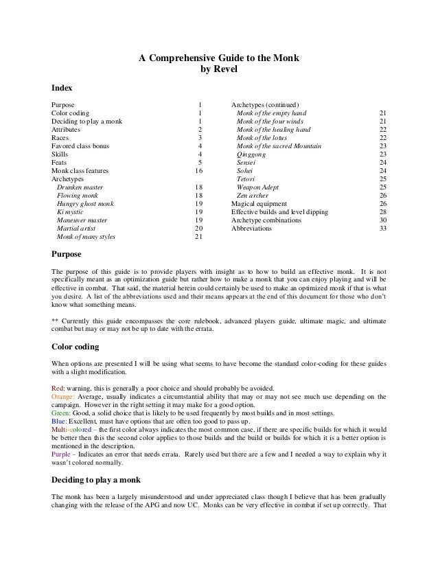 A Comprehensive Guide to the Monk by Revel Index Purpose Color coding Deciding to play a monk Attributes Races Favored cla...