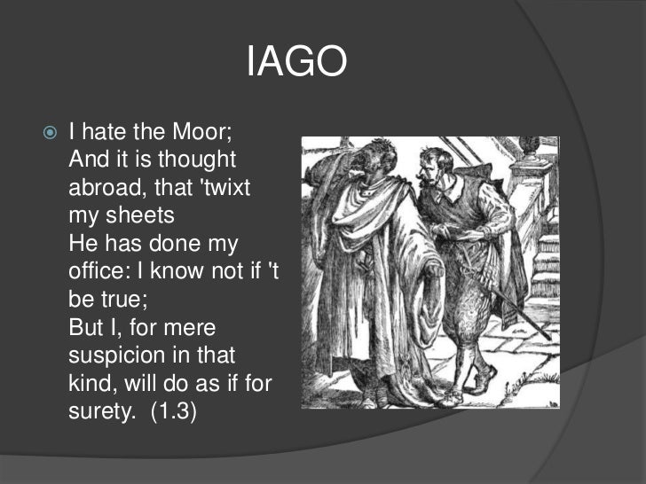 an analysis of lago the villain in othello by william shakespeare William shakespeare: iago is a fictional character in shakespeare's othello shakespeare contrasts iago with othello's nobility and integrity.