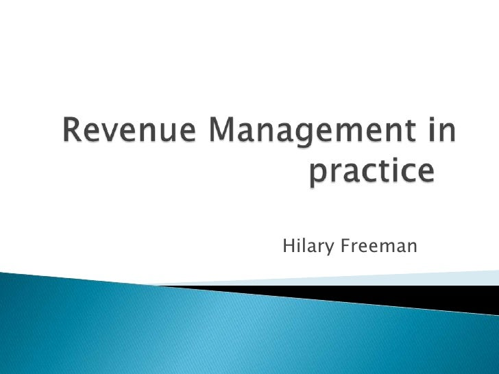 Revenue management in practice