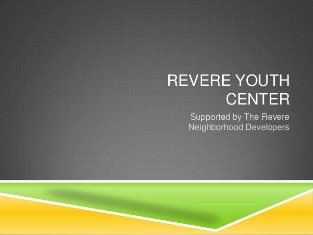 Revere youth center presentation final final final edit