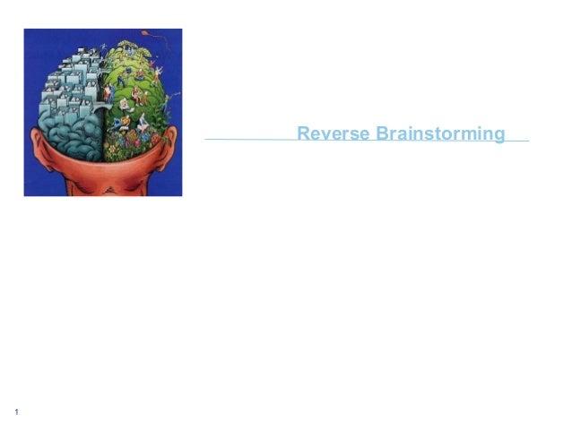 1 Reverse Brainstorming