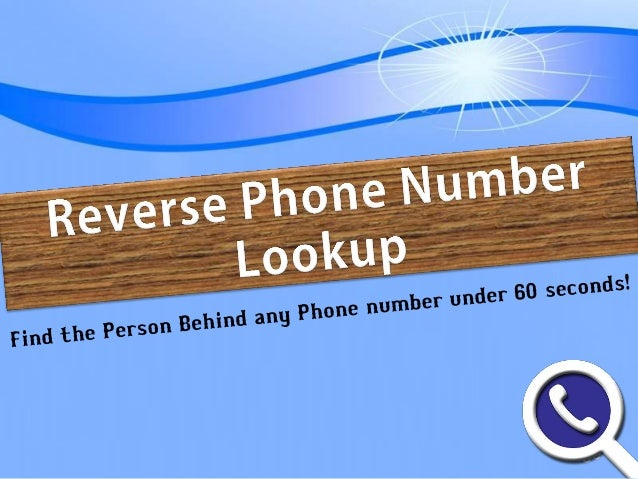Reverse cell... Reverse Phone Number Lookup