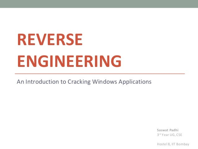 REVERSEENGINEERINGAn Introduction to Cracking Windows Applications                                                   Saswa...