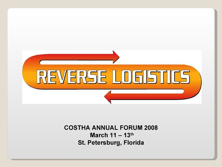 COSTHA ANNUAL FORUM 2008 March 11 – 13 th St. Petersburg, Florida