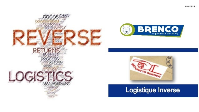 Logistique Inverse Mars 2016
