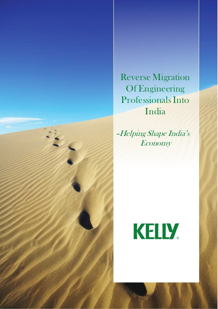 Reverse Migration  Of Engineering Professionals Into       India–Helping Shape India's       Economy