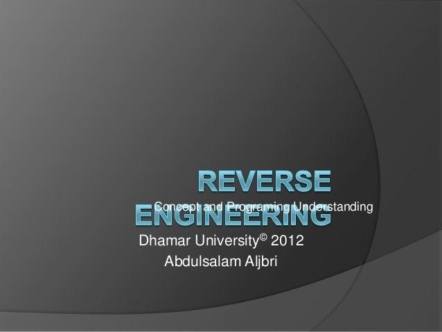 Concept and Programing Understanding  Dhamar University© 2012 Abdulsalam Aljbri