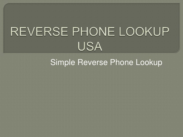 Simple Reverse Phone Lookup