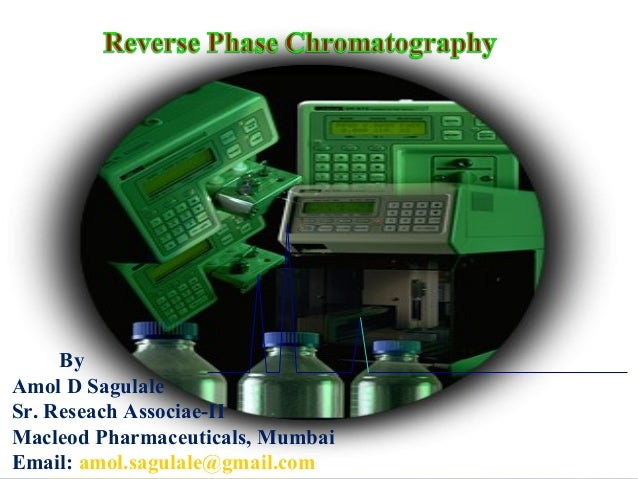 By Amol D Sagulale By Amol D Sagulale Sr. Reseach Associae-II Macleod Pharmaceuticals, Mumbai Email: amol.sagulale@gmail.c...