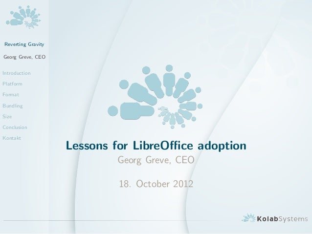 Reverting Gravity - Lessons for LibreOffice adoption