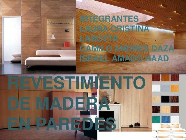 Revestimiento de madera para paredes - Revestimiento de paredes interiores en madera ...