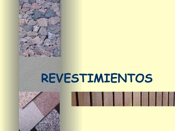 REVESTIMIENTOS