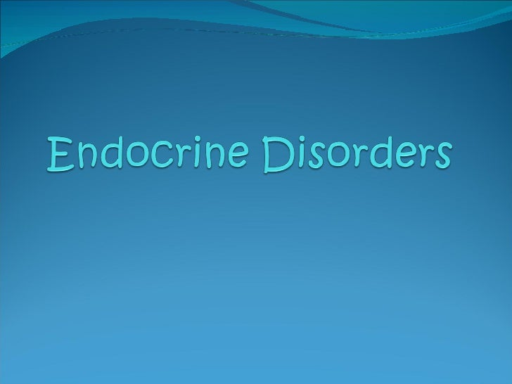 Review   Endocrine Disorders