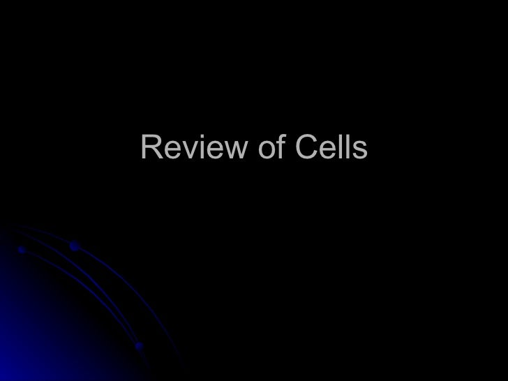 Review Of Cells