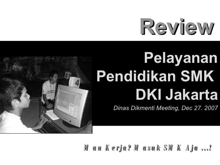 Review Pelayanan Pendidikan SMK