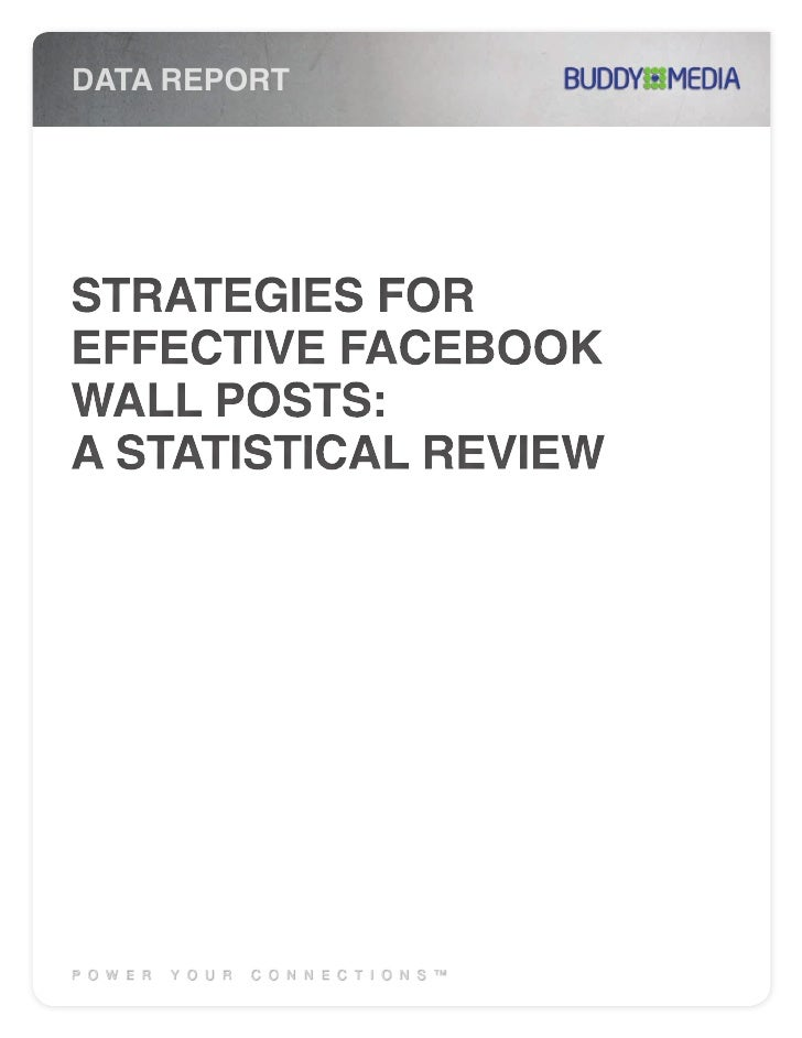 Buddymedia: Strategies for effective facebook wall posts