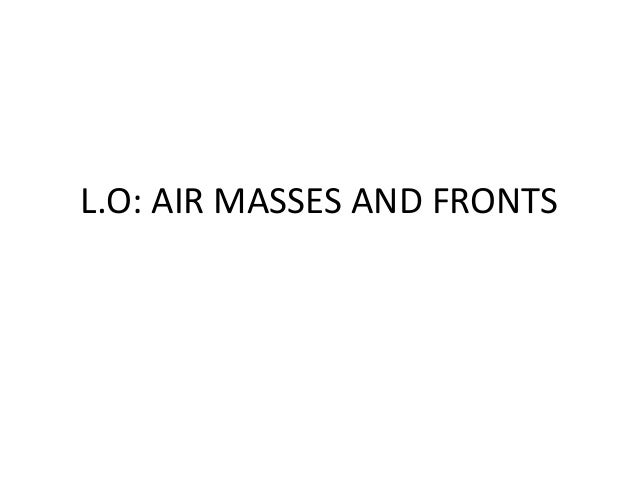 Review#11 air masses & fronts