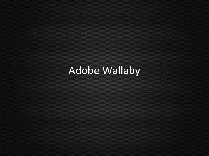 Adobe Wallaby