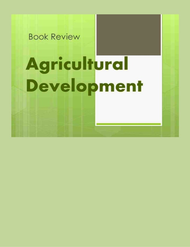 Folks: The book review below raises issues concerning agricultural development in Africa and elsewhere that are, for the m...