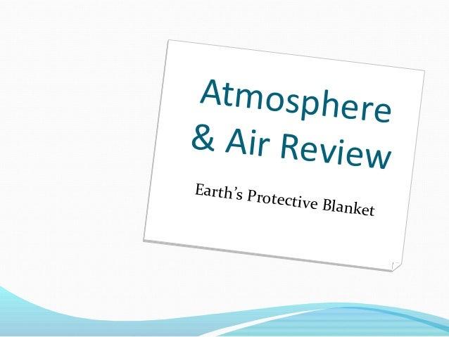 Air & Atmosphere Review