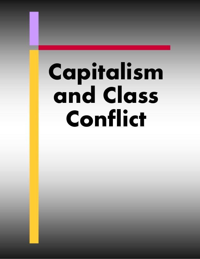 Capitalism and Class Conflict