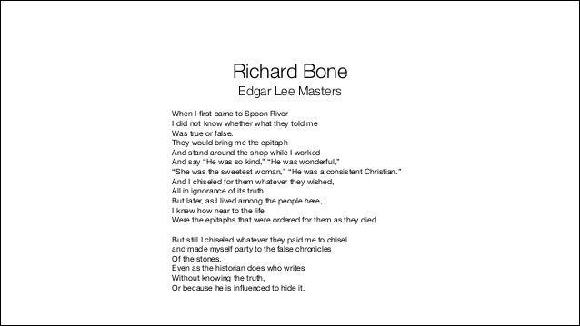 Edgar Lee Masters richard bone poem